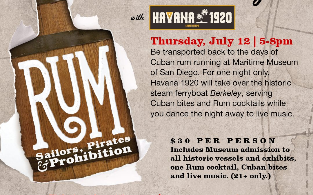Rum Runner Night – Maritime Museum of San Diego
