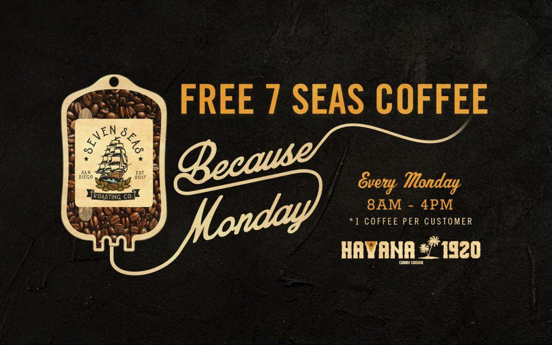 Free Coffee Mondays at the Café…Because Mondays…
